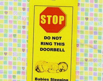 Do Not Ring Doorbell. Babies Sleeping, Shell-shocked Father in charge.