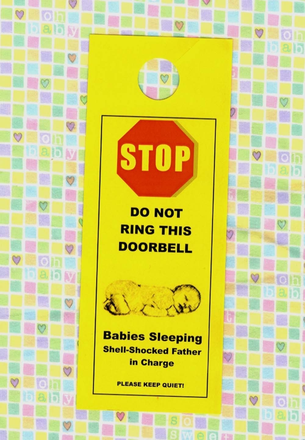 Do Not Ring Doorbell Babies Sleeping Shell Shocked Father In