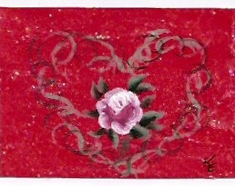 ACEO Rose Of My Heart -  Fifth In Heart and Roses ACEO Series