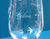 Live Life, Believe, Laugh, Dream Big Etched Wine Glass