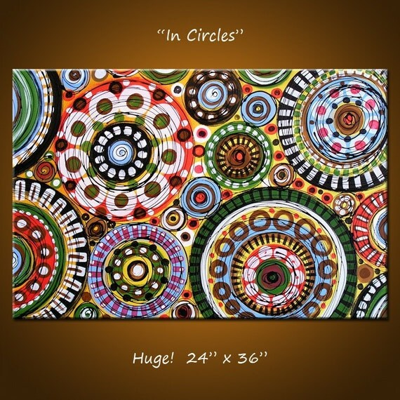 In Circles - 36 x 24, 1 gallery wrapped canvas,  ORIGINAL and HAND PAINTED