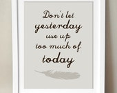 Don't Let Yesterday... 8x10 inspirational print. Will Rogers Quote.