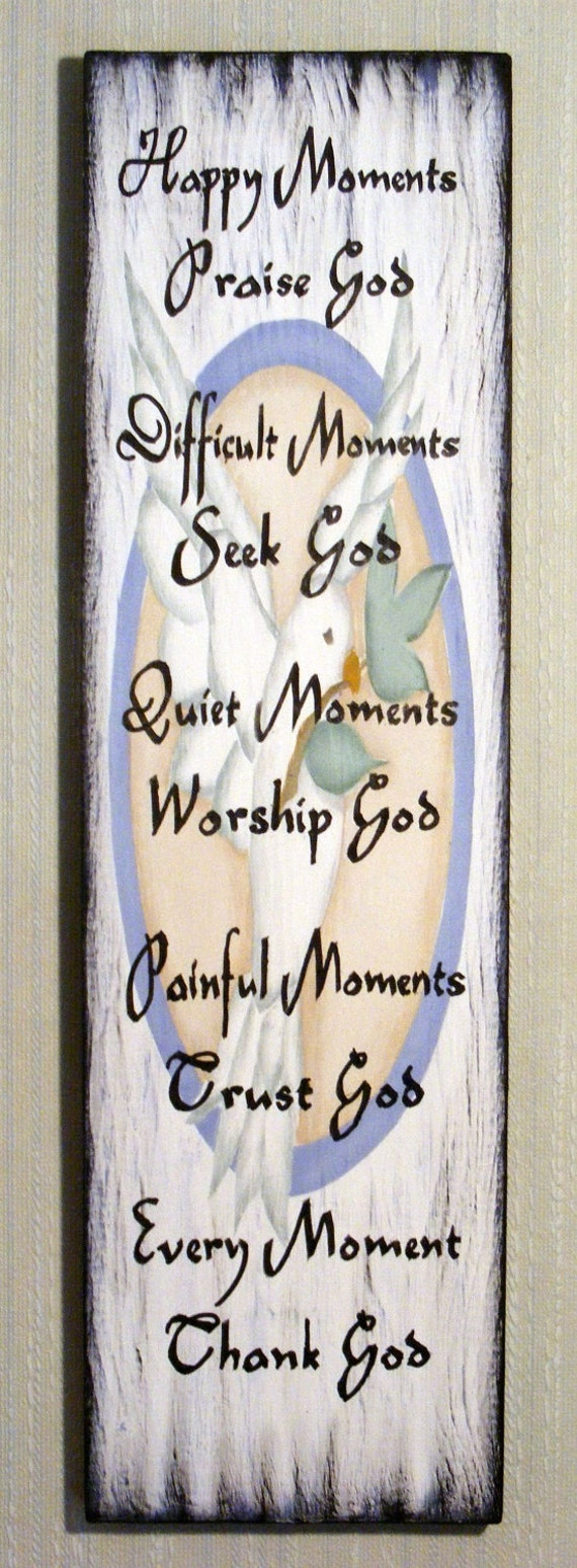 Inspirational Sign- Hand Painted Happy Moments Wood Sign- Praise, Seek, Worship, Trust, Thank God