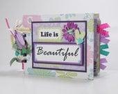 Scrapbook Mini Album Premade, Life is Beautiful, Live Love Laugh