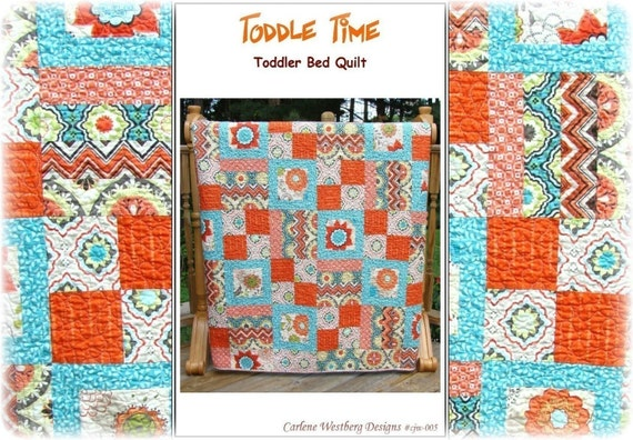 Toddle Time Quilt Pattern Cjw 005 Toddler Bed Quilt