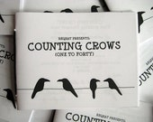 Counting Crows 1 to 40 - zine FREE shipping within Canada! :D zowie!