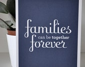 8x10 Families Can Be Together Forever Navy