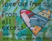 Love Can Free Us From All Excess 8x10 Mixed Media Art Print