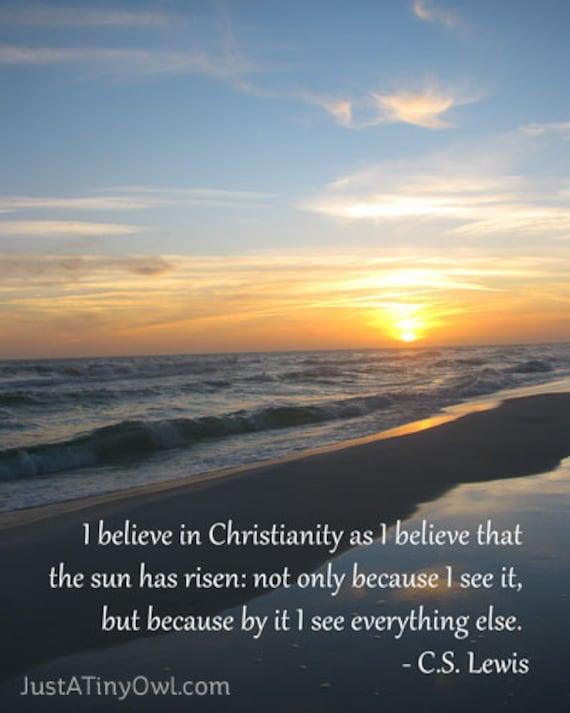 I Believe in Christianity (C.S. Lewis) - 8x10 Photographic Art Print on Metallic Paper