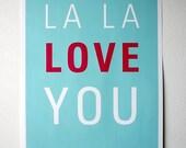 La La Love You Poster, Light Aqua and Magenta