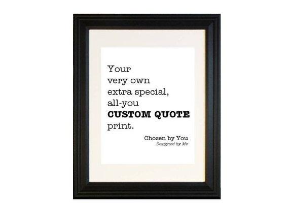 RESERVED Custom Quote Art Prints