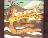 Earthworms Unite -Small Framed Print, hang or photo frame sets on table