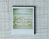 Polaroid Magnet, Love