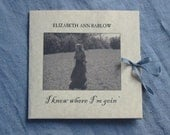 I Know Where I'm Goin' (CD of folksongs captured in the woods)