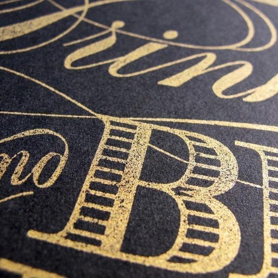 Eat Drink Be Married LETTERPRESS Print - GOLD on BLACK