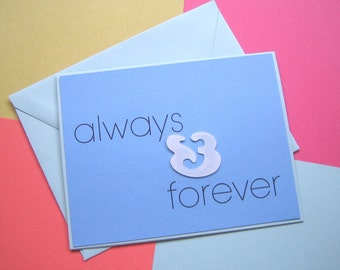 Modern Love Note - always and forever