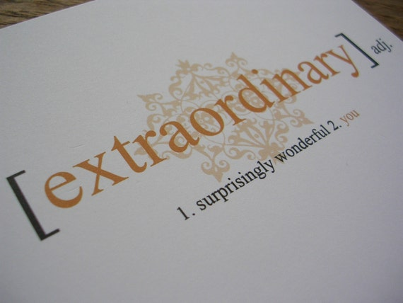 DEFINED Extraordinary --- Greeting Card