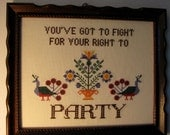 PATTERN ONLY Fight For Your Right Cross Stitch