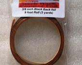 9 feet of 3/8 Inch Wide BLACK BACK Copper Foil Adhesive Back Tape.  Perfect Width for Memory glass that I sell.