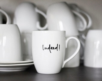 SALE - misprinted mug - Indeed