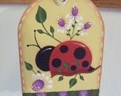 Handpainted hp Wood Hang Tag Ladybug