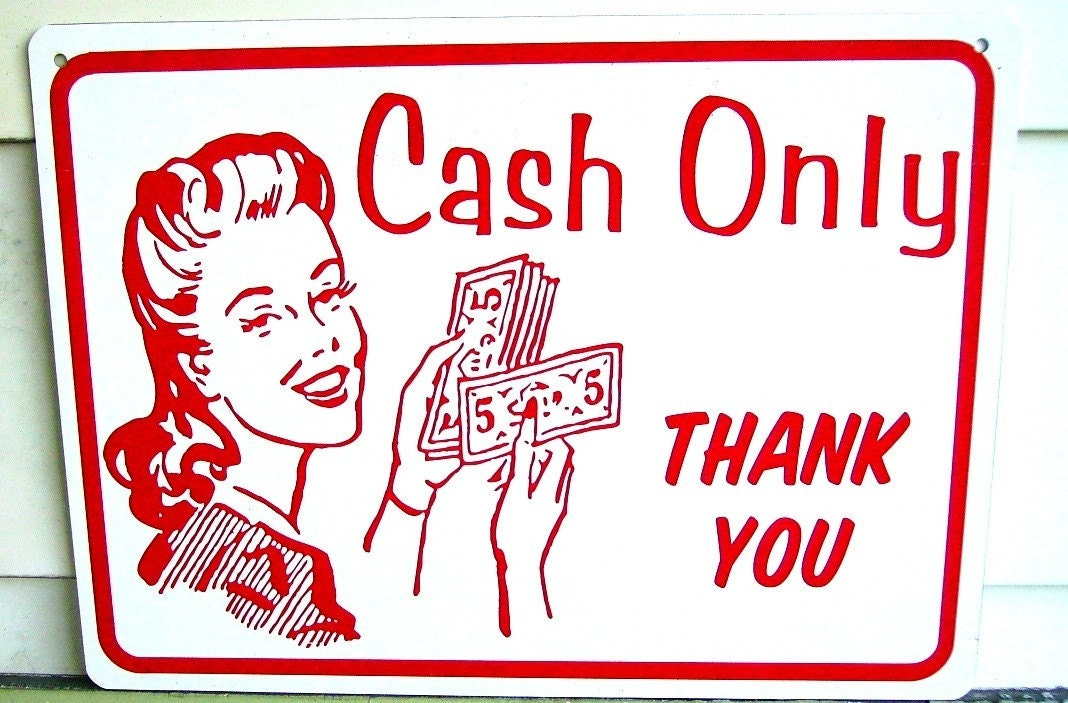 Cash Only Retro Style Sign For Business Or Fun. Acquired Pneumonia Signs. Escape Plan Signs. Girl Signs. Train Station Signs. Lung Cancer Signs. Sternum Signs. 12 November Signs. Cautionary Signs