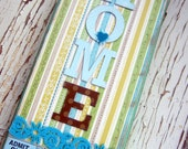 HOME Sign, Wood, Aqua, Yellow, Green, Mixed Media, Whimsical, Cute, Cottage Chic, cssteam