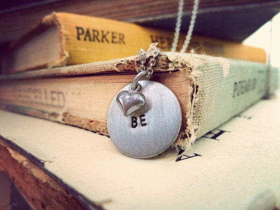 be hand stamped inspirational necklace, oxidized sterling silver