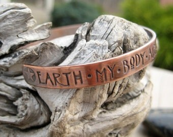 Solid Copper Cuff Bracelet. Earth My Body. Hand Stamped Jewelry. Personalized Bracelet. Cindy's Art & Soul