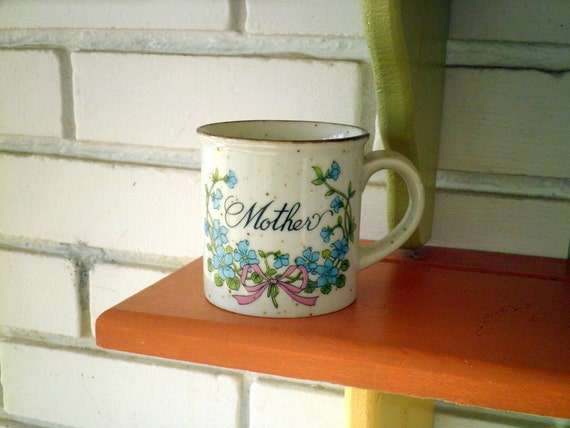 Vintage Tribute to Mom Coffee Cup / Mug - Made in Japan, Circa 1980s