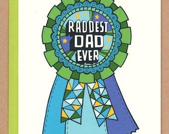Raddest Dad Ever Award Ribbon Card