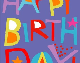 Happy Birthday card  hand cut lettering bright colors