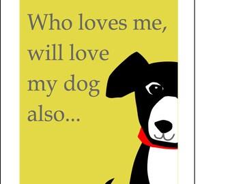 Love me love my dog cute dog print in mat