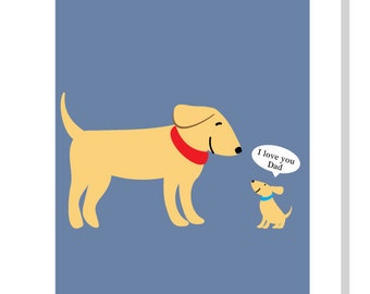I love you Dad greeting card  dog and puppy