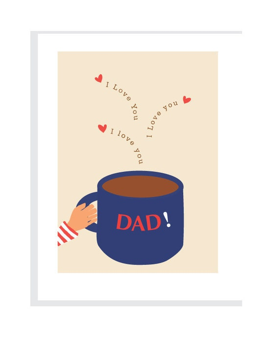 I love you Dad greeting card big blue coffee cup