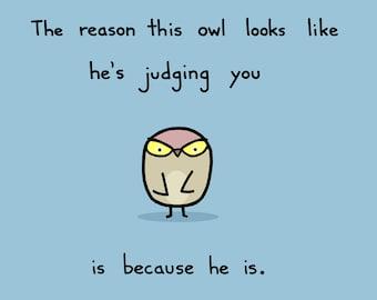 Judgy Owl Art Print