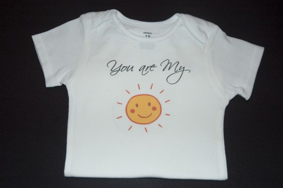You are my Sunshine Onesie or Toddler Tshirt