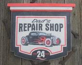 Dad's Repair Shop Sign, hot rod, rat rod