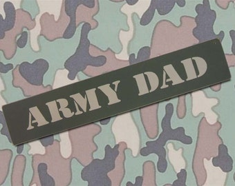 Army Dad Sign military home decor