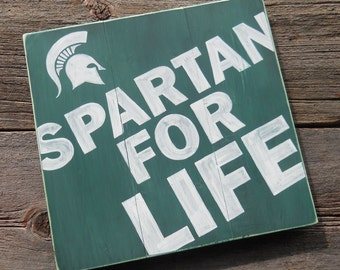 Spartan For Life Michigan State Spartans Sign