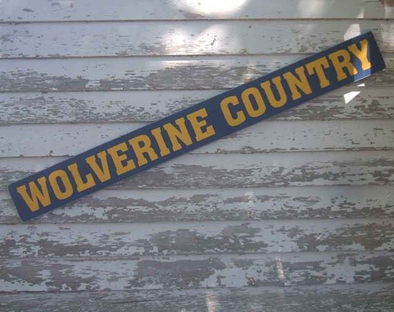 Wolverine Country Michigan Wolverines Football Basketball