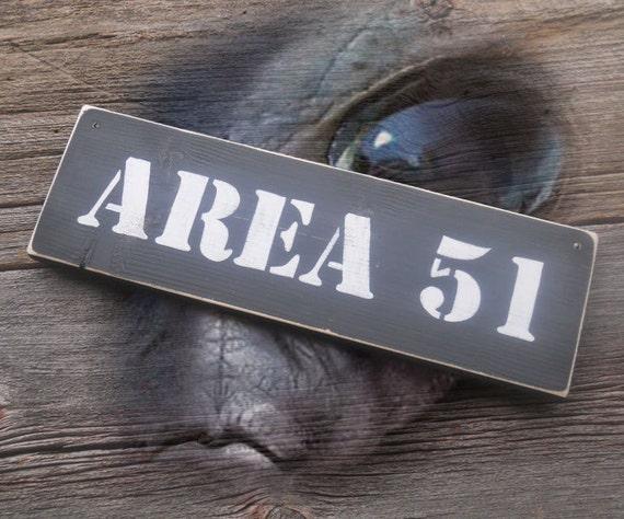 Area 51 Sign Alien Sighting extraterrestrial UFO