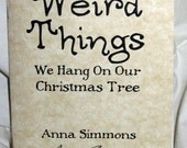 Weird Things We Hang On Our Christmas Tree Zine