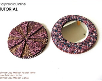 Polymer clay tutorial, Pocket Mirror, Polymer clay tutorial, Millefiori canes tutorial, Millefiore tutorial, Gift | 15 pages PDF | Vol 23