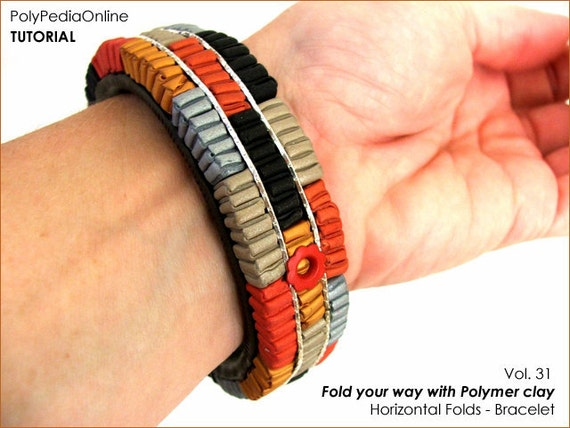 Polymer clay tutorial, Polymer clay folding techniques, Bracelet tutorial, Fimo, DIY, How to | 46 pages PDF Tutorial, 8 Videos | Vol 31