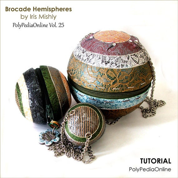 "Polymer Clay Tutorial Purses & Bags - ""Brocade Collection"" Wearable Art Purses - 43 pages, 8 Videos and a KIT by Iris Mishly - E-Book Vol 25"