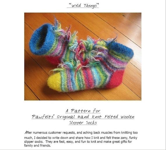 Pawfelts Pattern Wild Things Felted Hand Knit Slipper Socks PDF