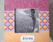 frame, 5x5 dream