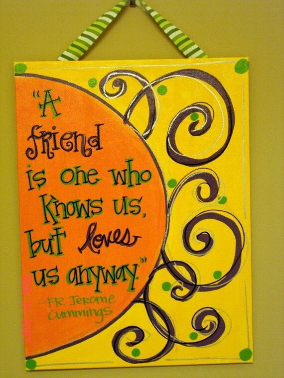 Friend Quotes On Canvas : Friend canvas quotes quotesgram