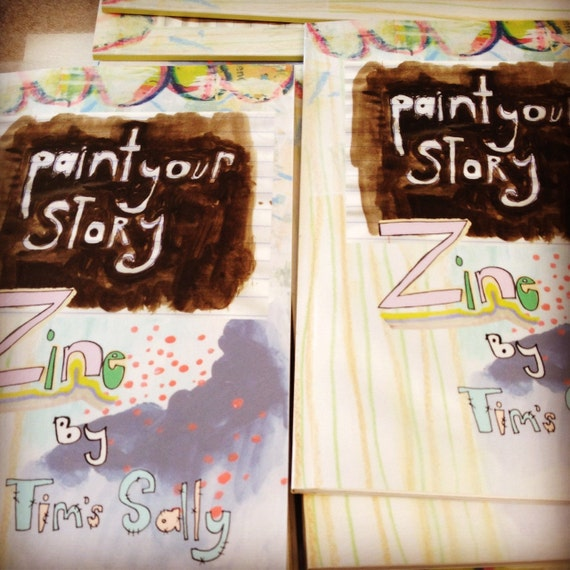 Zine - Paint Your Story - by Mindy Lacefield